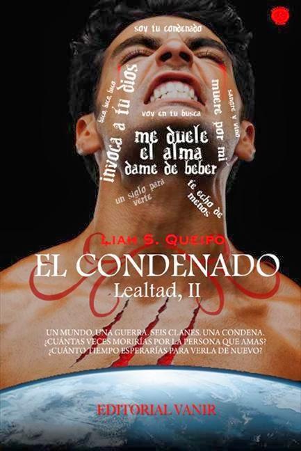 El condenado (Saga Lealtad 2 ) – Liah S.Queipo