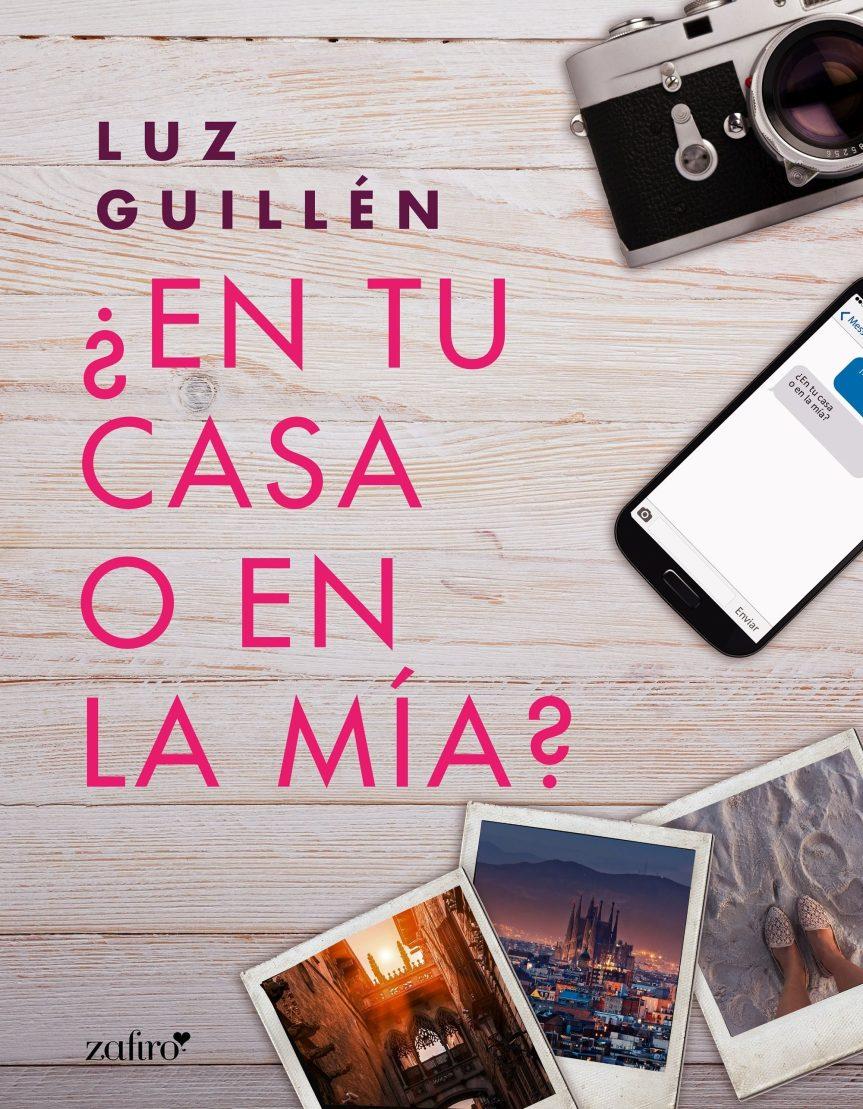 ¿En tu casa o en la mía? – LuzGuillén