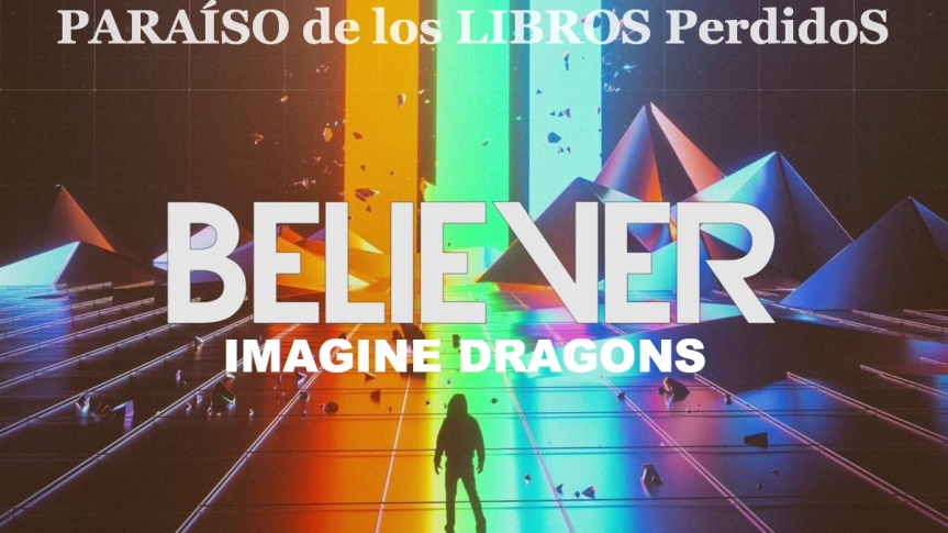 Believer – Imagine Dragons