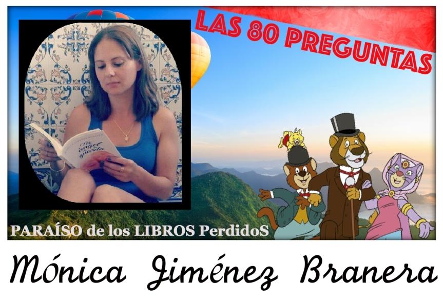 Las 80 preguntas a Mónica JiménezBranera