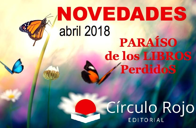 Novedades Editorial Círculo Rojo – Abril2018